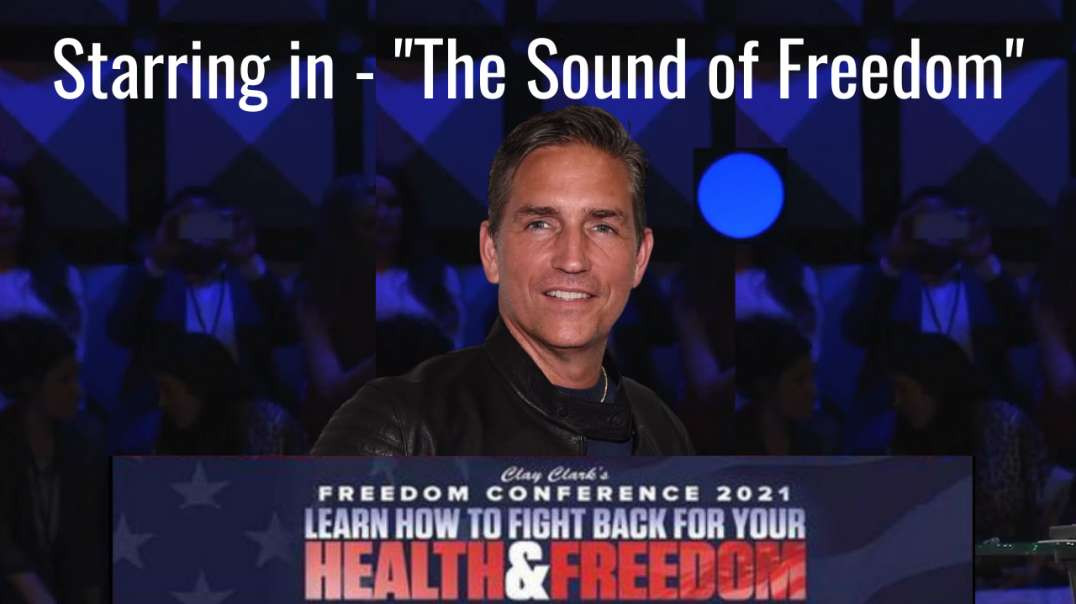 Jim Caviezel speaks at the Health and Freedom Conference 2021 Mentions Adrenochrome