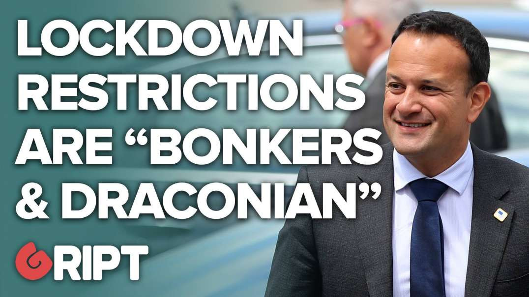 """Leo calls his own lockdown a """"draconian curtailment of freedom"""""""
