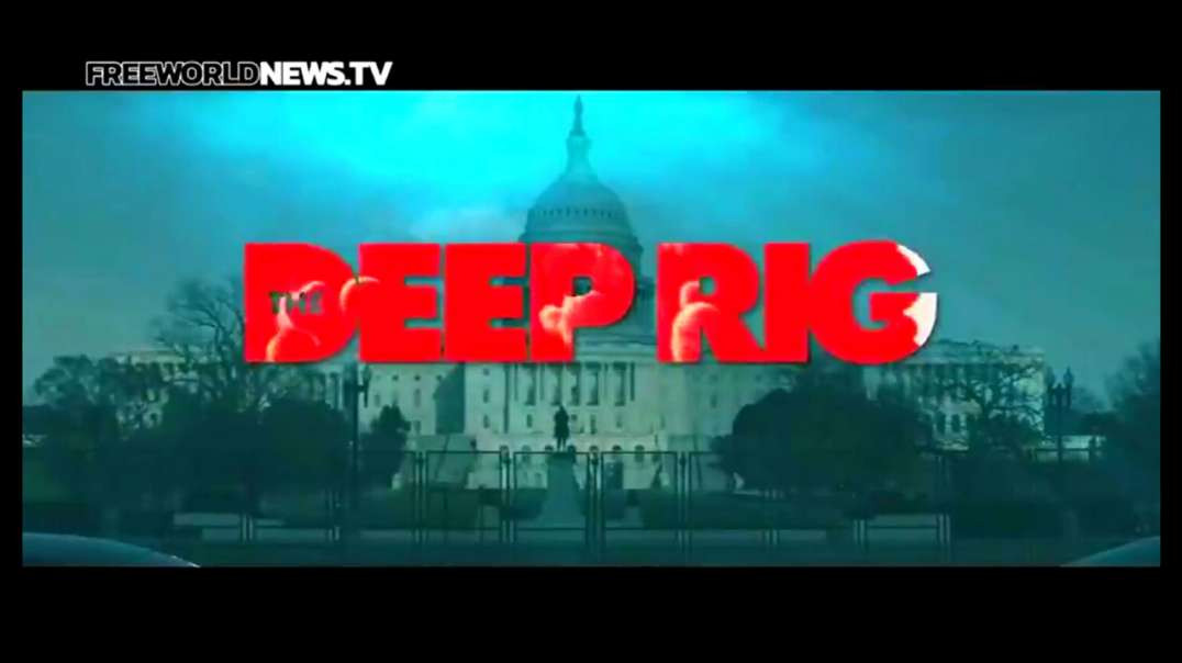 'The Deep Rig' New Film   Biggest Election Fraud of American History