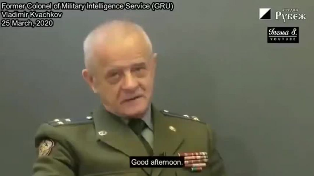 Former Russian Colonel of Military Intelligence confirms plandemic is a depopulation exercise