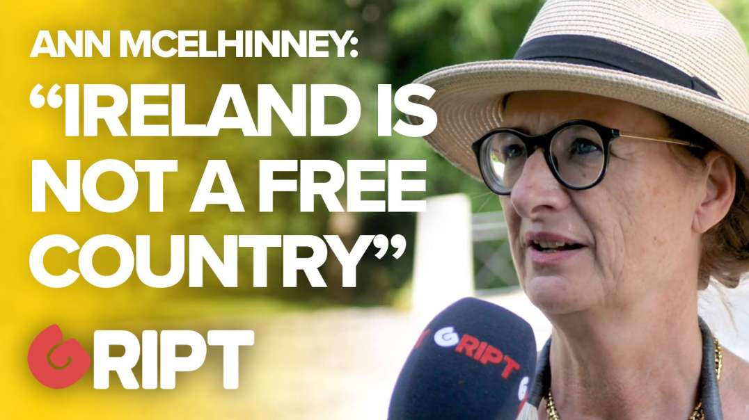 """""""THIS IS NOT A FREE COUNTRY"""": Ann McElhinney on why she wouldn't return to Ireland"""