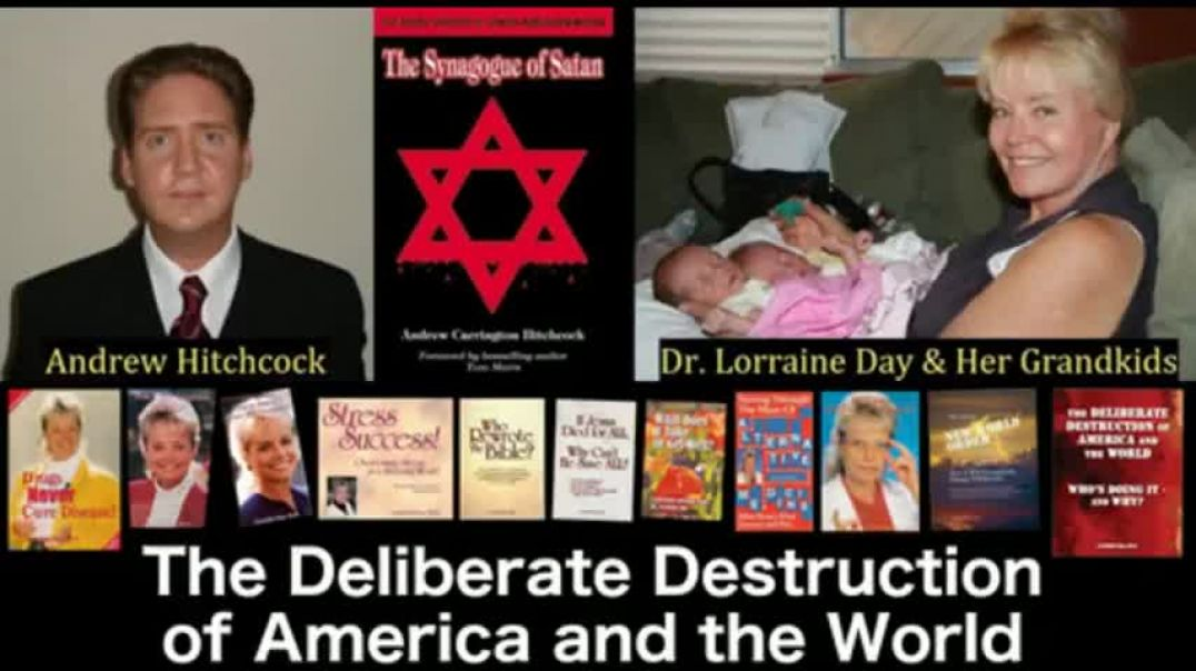The Deliberate Destruction of America and the World. Dr Day   -ACH