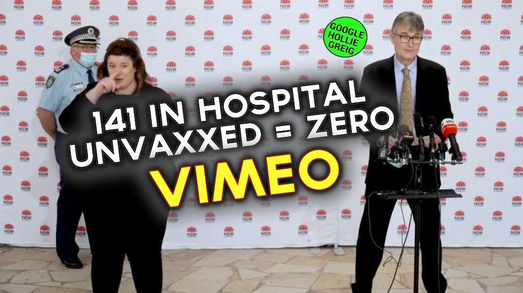 """VIMEO version of Not joking, 141 in hospital with """"covid"""". Unvaxxed = ZERO"""