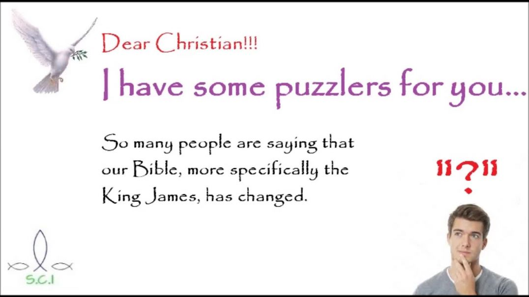 To You Who Are Bible Change Skeptics Here's Some Puzzlers For You