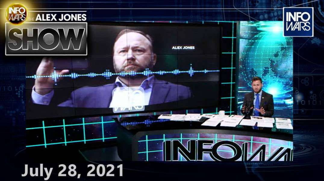 CDC: Vaxxed Spreading Covid as Much as Unvaccinated! DOJ...Mandates Are Legal! - FULL SHOW 7/28/21