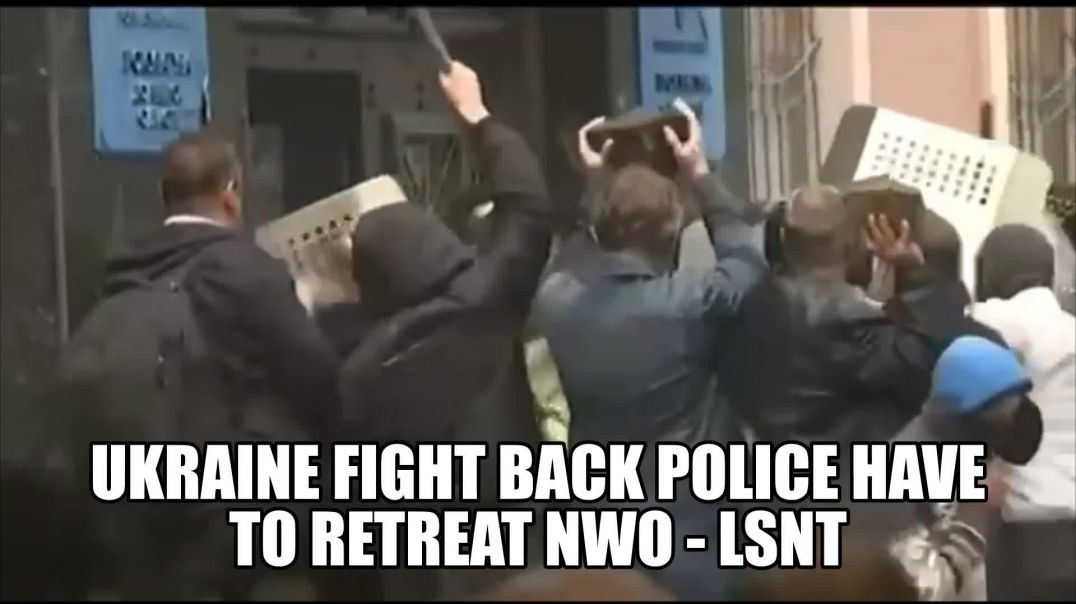 Ukraine Fights Back Police Have To Run For Cover & Retreat NWO - See Notes