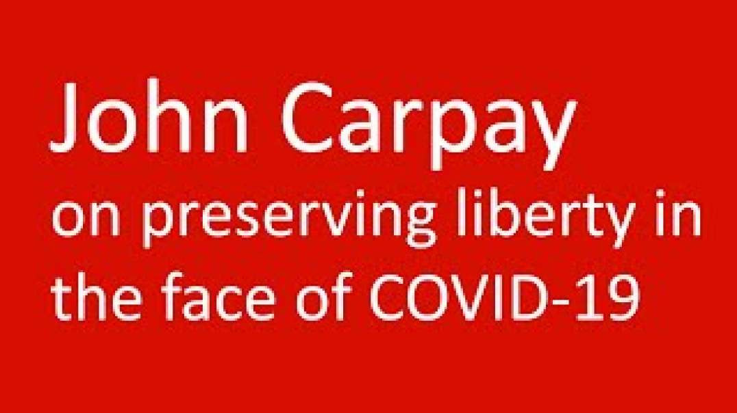 John Carpay on preserving liberty in the face of COVID-19
