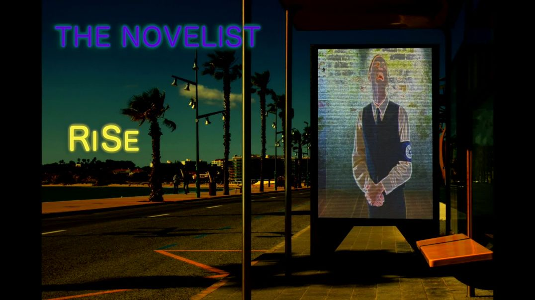 32.) THE NOVELIST: RiSe (we pReVaiL)