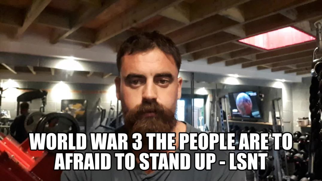 World At War But The People Are Afraid TO STAND UP - So They Will PERISH SIMPLE - See Notes AL