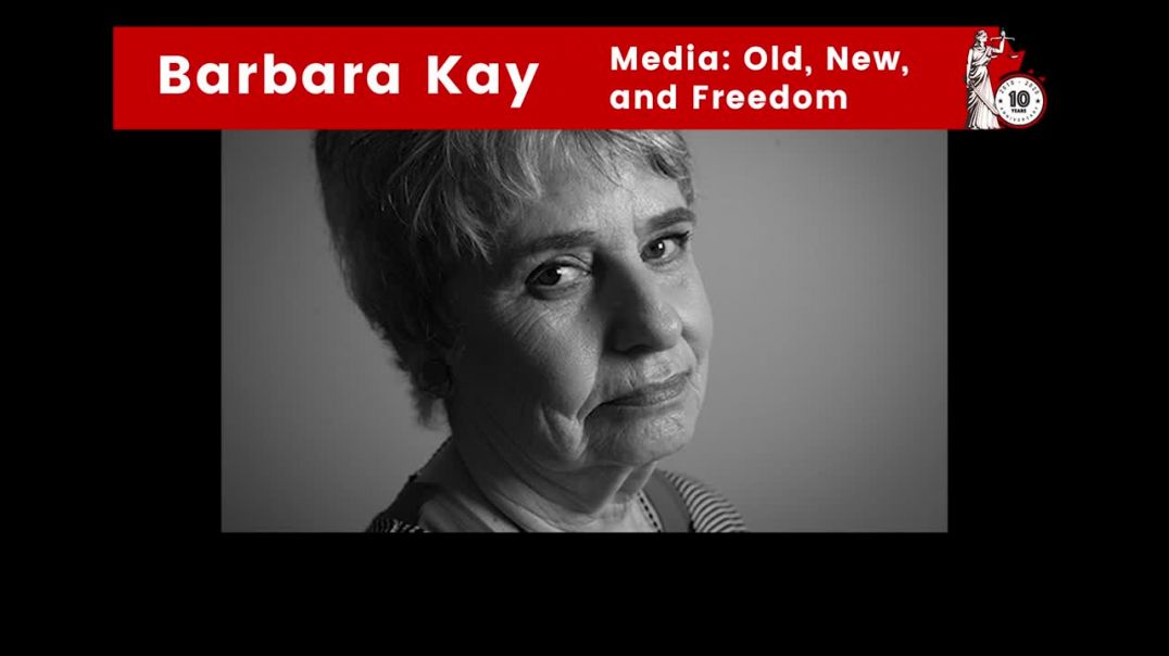 Barbara Kay - Justice Centre Board Member - Media: Old, New, and Freedom