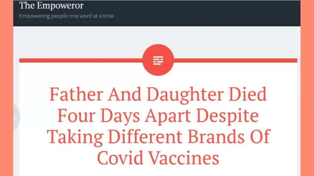 Vaccine Deaths: Father And Daughter Die (Four Days Apart) After Taking J&J and Moderna