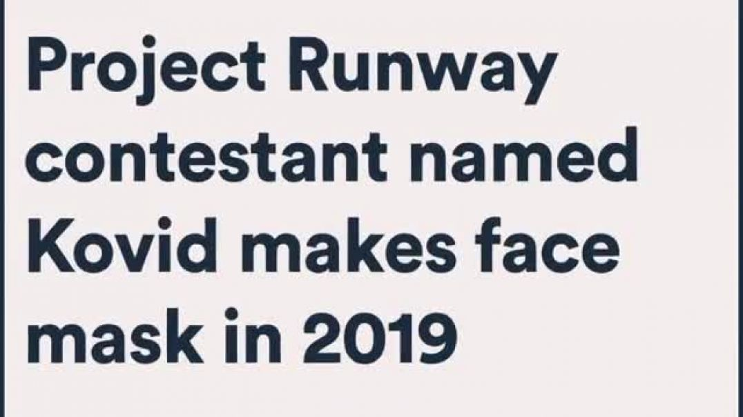2019: Project Runway contestant named Kovid makes face mask
