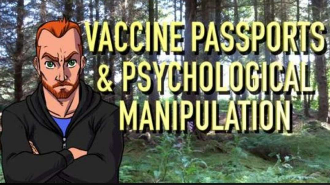 TWO~TIER SOCIETY, VACCINE PASSPORTS & PSYCHOLOGICAL MANIPULATION