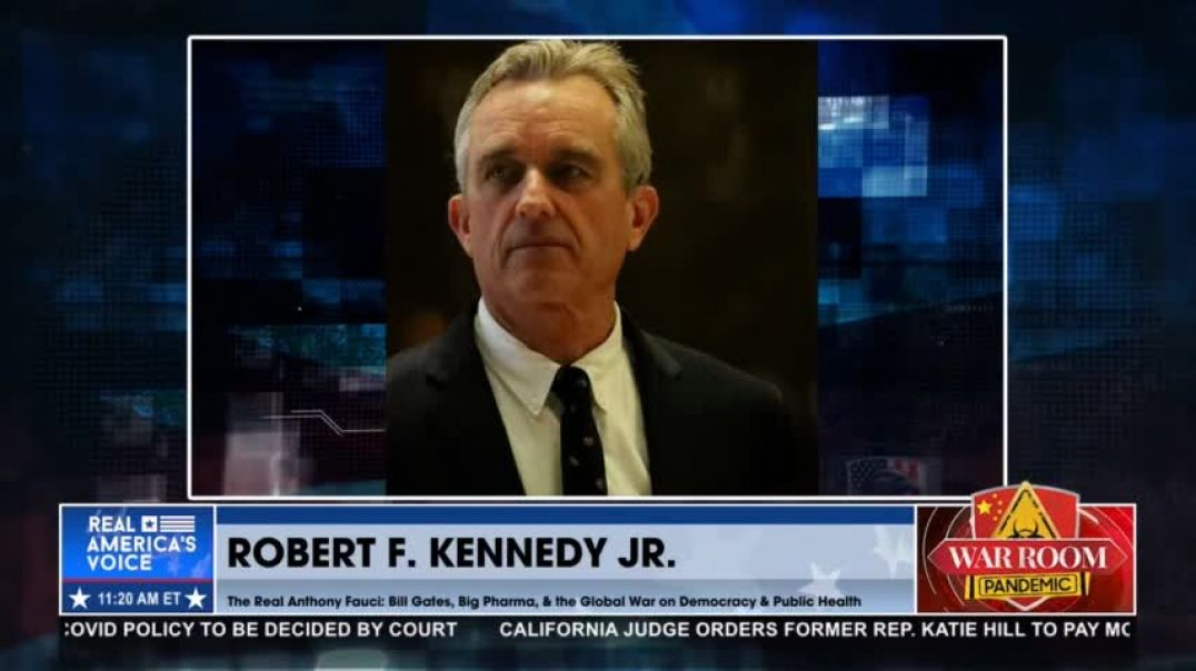 Robert Kennedy, Jr. | Fauci Signed His Soul Away With Corrupt Deals