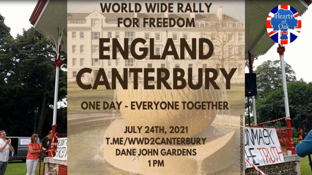 Cross The Rubicon - Canterbury Speeches - World Wide Rally For Freedom - 24.7.21