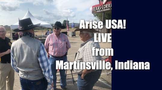Arise USA is Live from Martinsville, Indiana