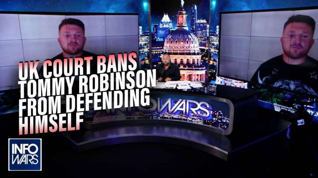 EXCLUSIVE: UK Court Bans Tommy Robinson from Defending Himself