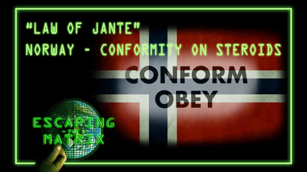 Law of Jante – Norway's distaste for the Individual – Conformity On Steroids
