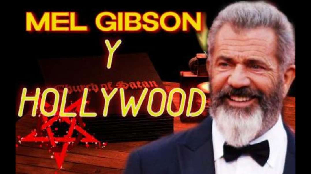 Mel Gibson Hollywood Is A Den Of Parasites Who Feast On The Blood Of Kids