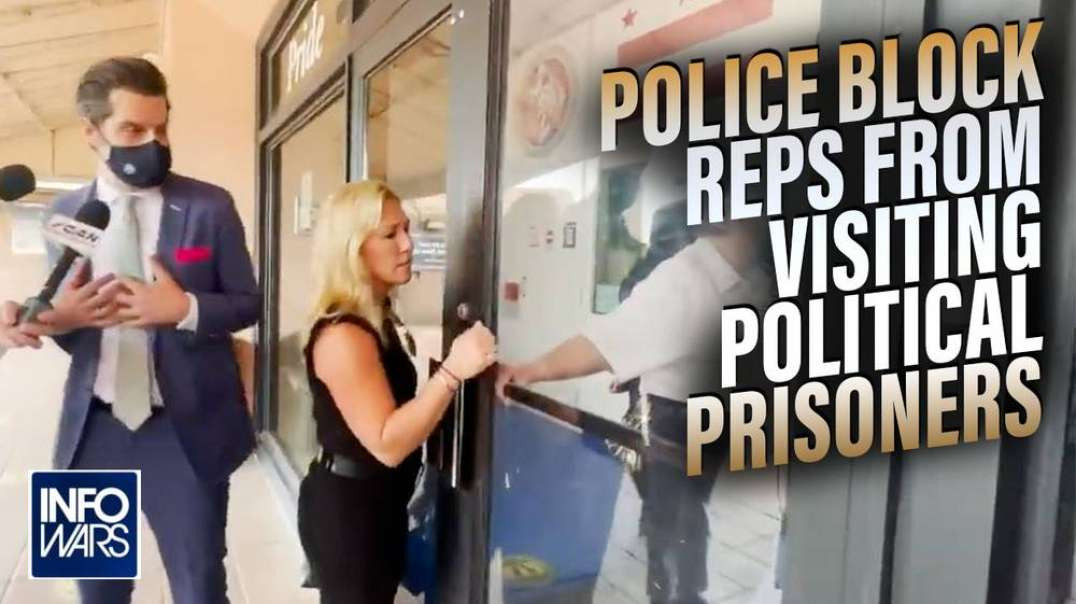 DC Police Block Republican Congressmen From Seeing Their Political Prisoners
