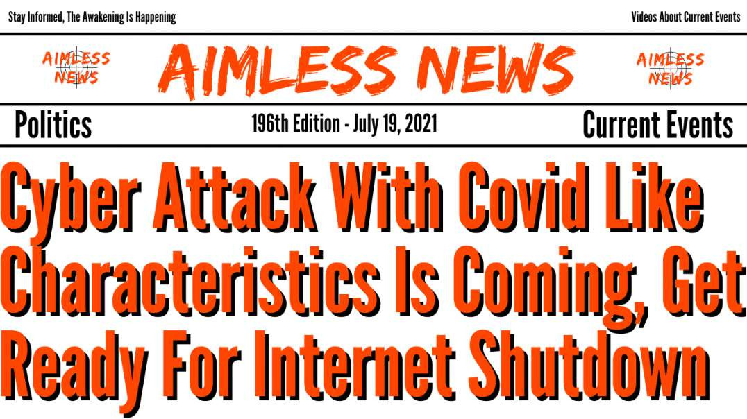 Cyber Attack With Covid Like Characteristics Is Coming, Get Ready For Internet Shutdown