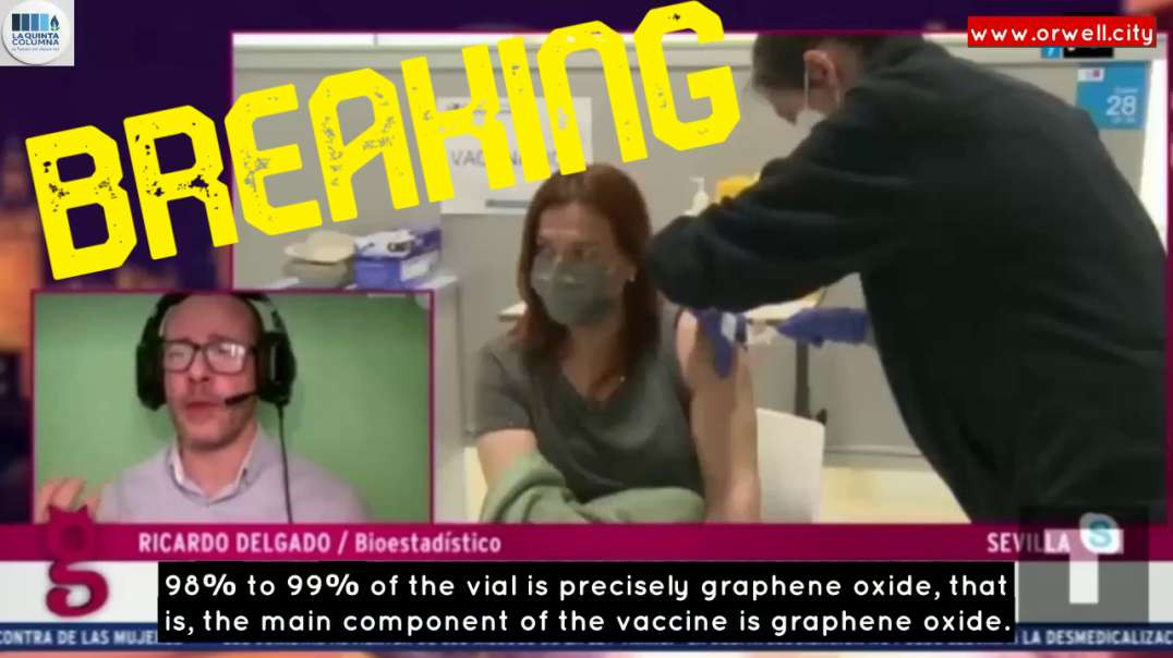BREAKING: 98% TO 99% OF THE VACCINATION VIAL IS GRAPHENE OXIDE; THE MAIN COMPONENT OF THE VACCINE IS