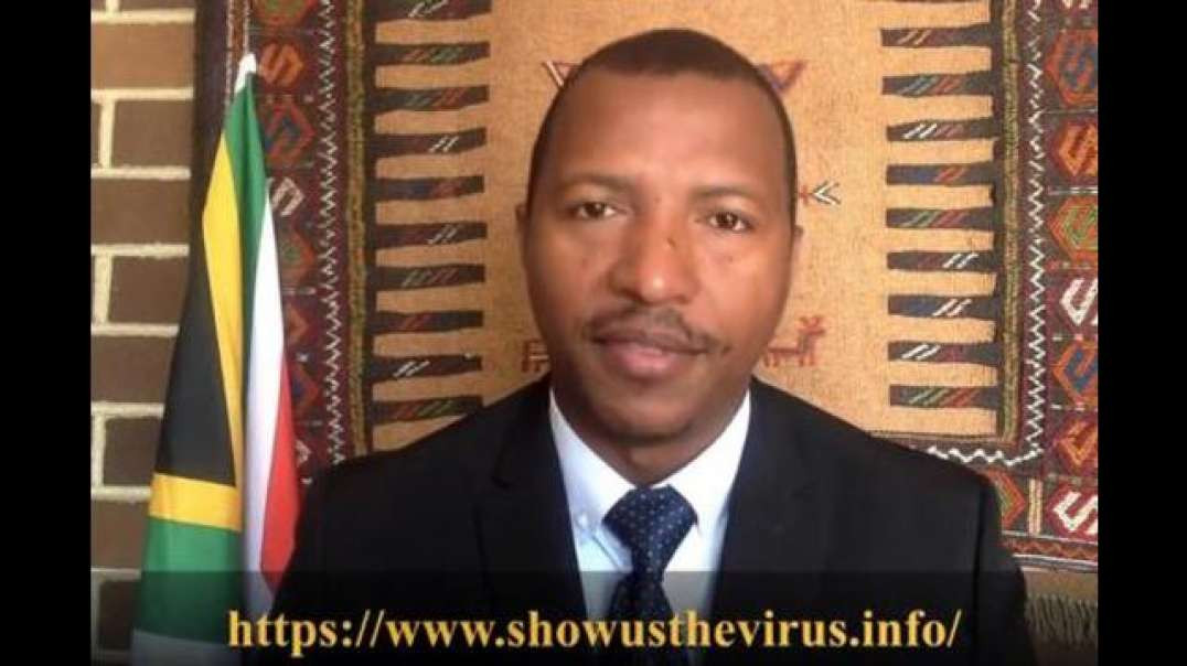 """South Africa With A Message To The World - """"Show Us The Virus"""""""