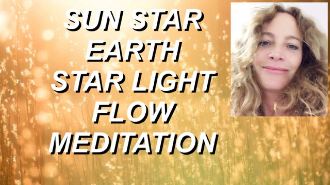 Guided Meditation | Earth & Sun Stars Light Flowing meditation | Feels amazing | BECOME LIGHT IN