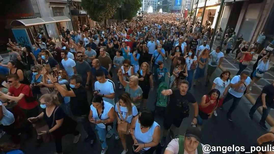 7-14 Greece Demonstrations Against Mandatory Covid-19 Vaccine Passports and Injections Restrictions