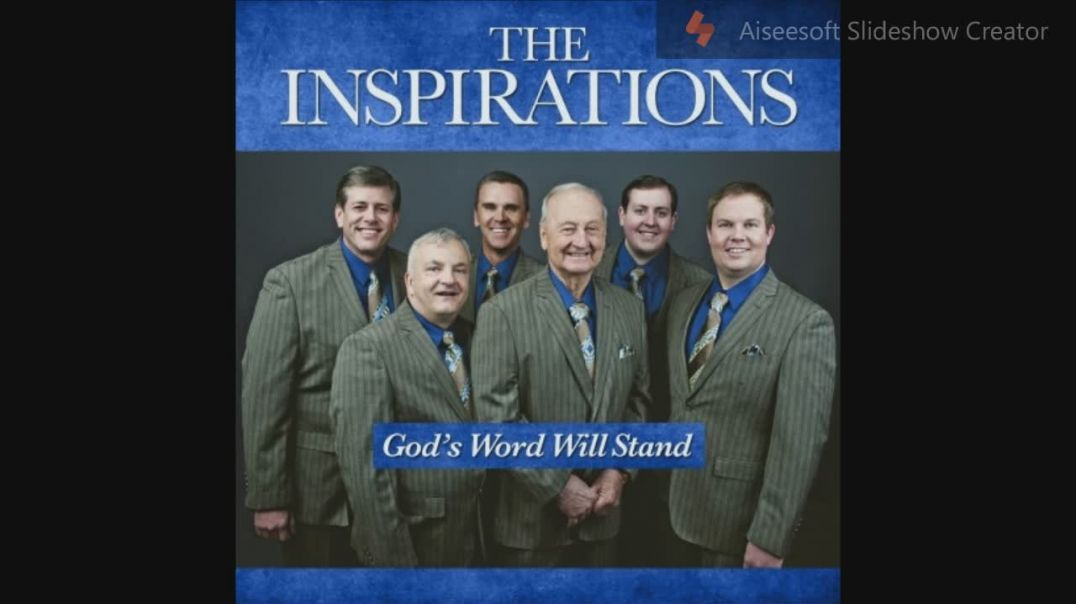 God's Word Will Stand - The Inspirations