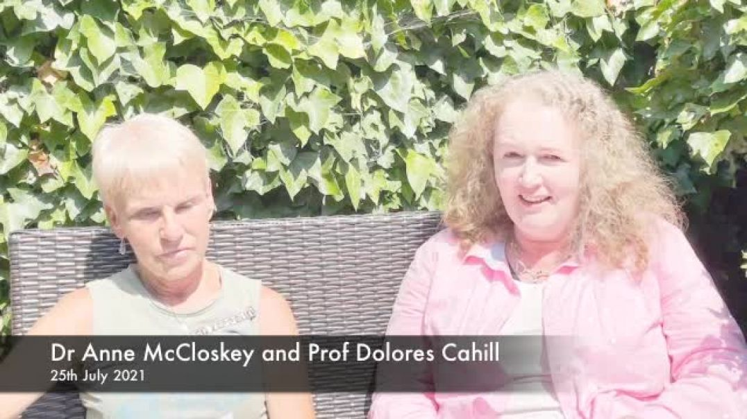 Prof Dolores Cahill with Dr Anne McCloskey on SARS-CoV-2, Ivermectin plus the NAATEC PCR Consortium
