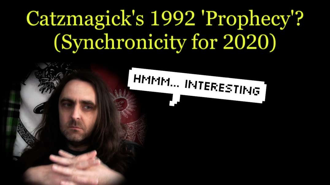 Catzmagick's 1992 'Prophecy'_ (Synchronicity for now)