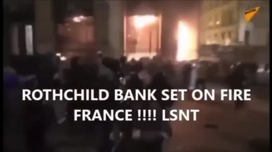 The French torch the bank!