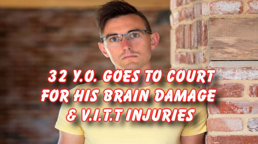 32y.o. man is now suing the government after brain damage
