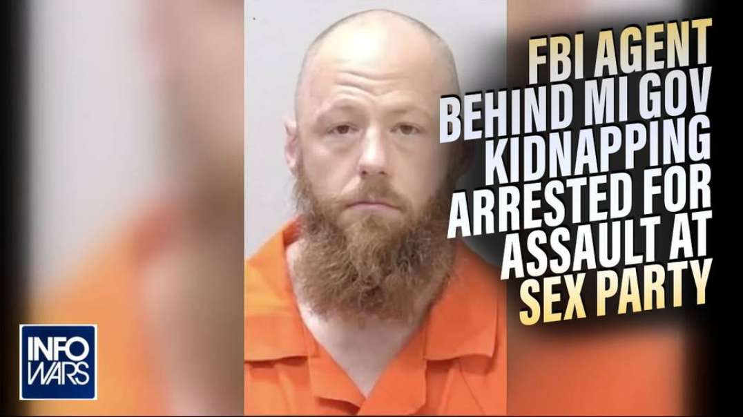 FBI Agent Who Led Michigan Governor Kidnapping Plot Arrested for Assaulting Wife at Sex Party