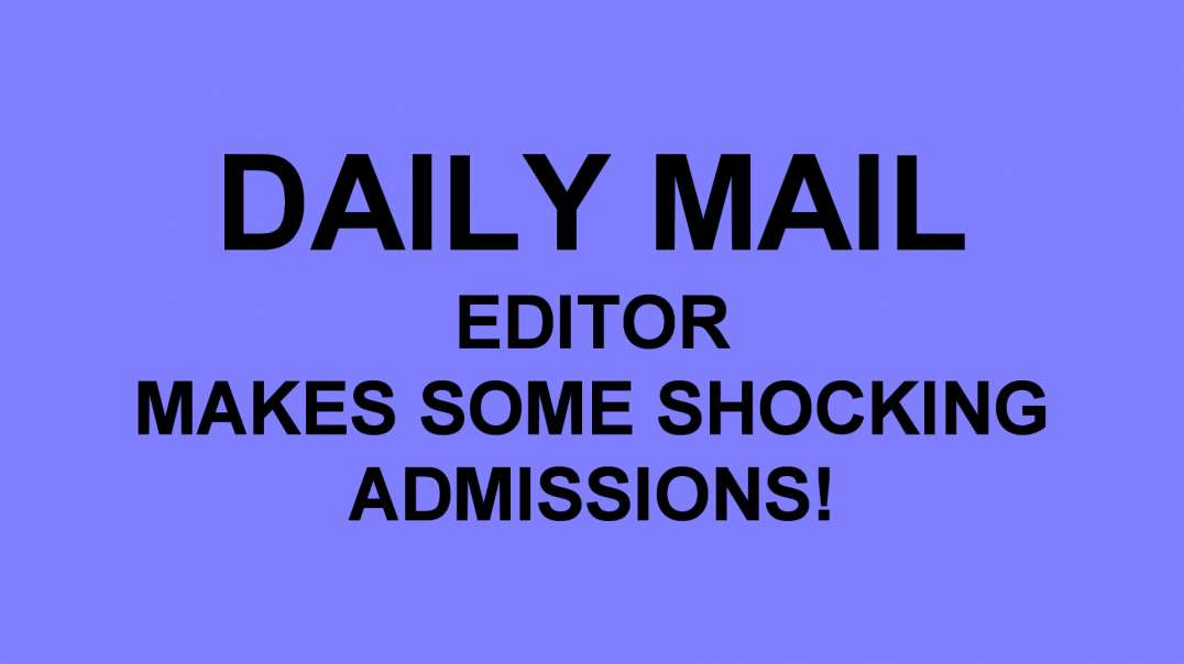 Daily Mail shocking admissions