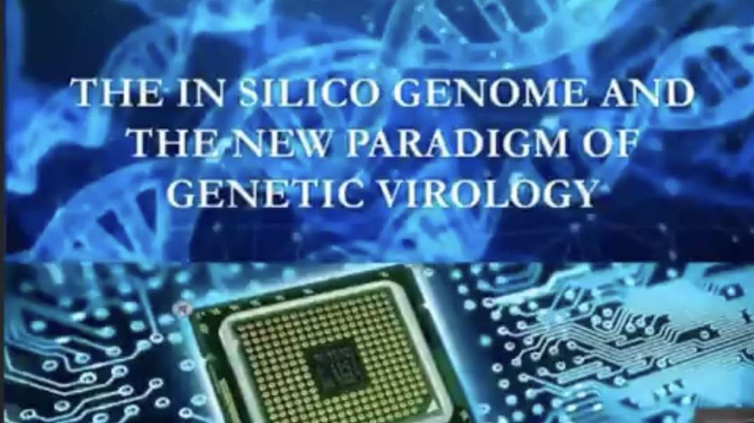 Dr. Andrew Kaufman - The In Silico Genome & the New Paradigm of Genetic Virology (June 2021)