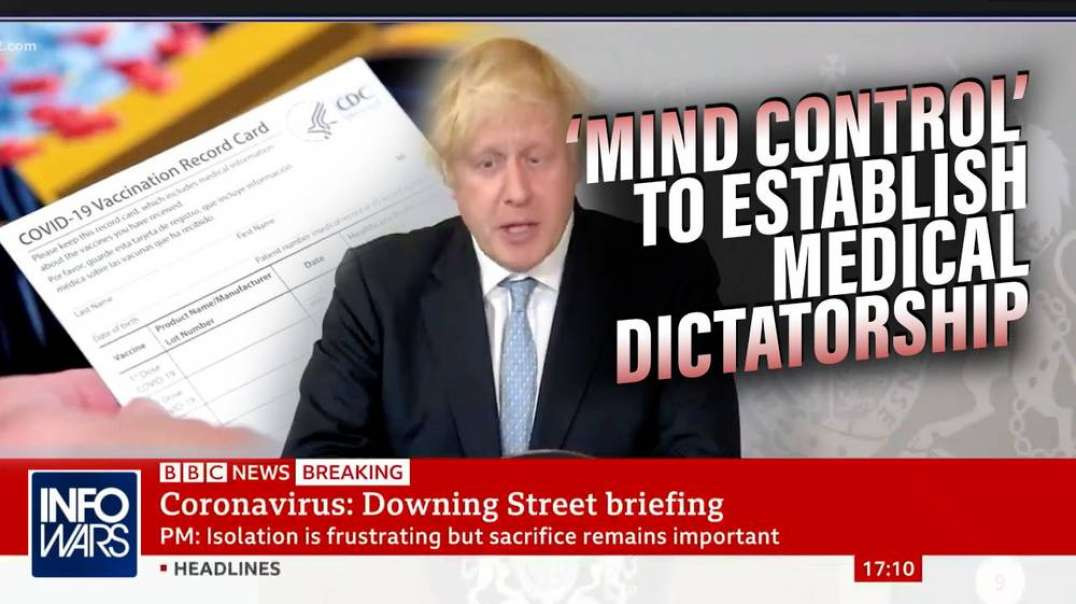 Live from London: Boris Johnson Admits to Using 'Mind Control' to Establish Medical Dictat