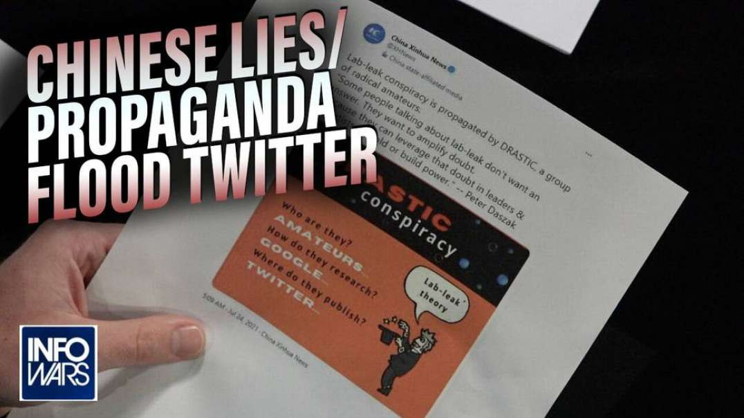 Chinese Lies/Propaganda Flooding Twitter With Bots About Covid And Covering Up Wuhan Lab