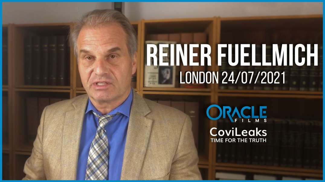 Reiner Fuellmich | Worldwide Rally for Freedom London 24/07/21 | Oracle Films | CoviLeaks