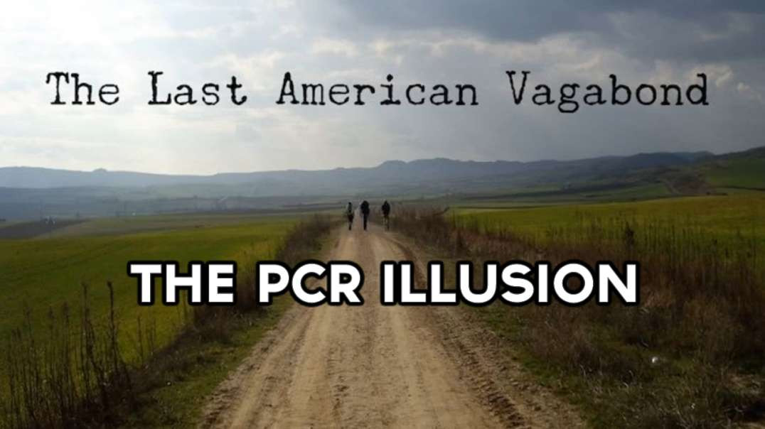 The PCR Illusion, Masks Are Back For Everyone, Mandatory Injections Coming To Your Door