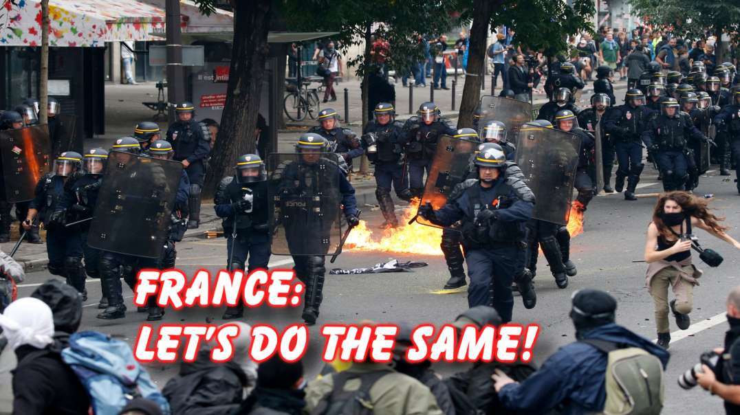 Anti-Jab in France: Riots, maybe we should be doing same?