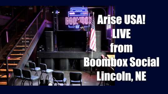 Arise USA is Live from Boombox Social in Lincoln Nebraska