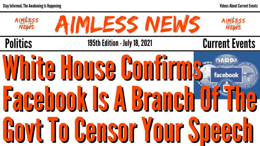 White House Confirms Facebook Is A Branch Of The Govt To Censor Your Speech