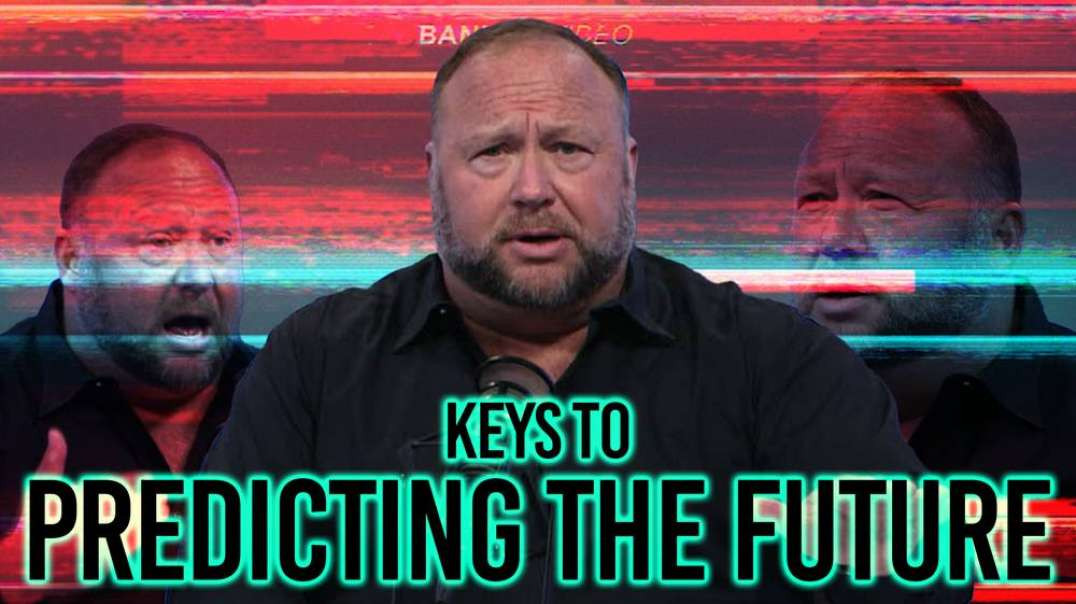 Exclusive: Alex Jones Reveals How He Accurately Predicts The Future