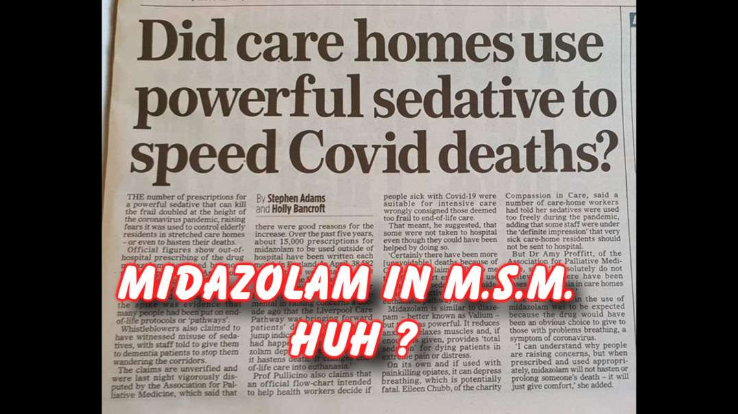 MSM revealing the midazolam scandal