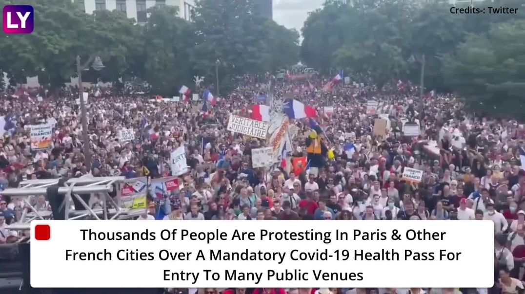 France: Protests Against Emmanuel Macron's Covid-19 Vaccine Rule