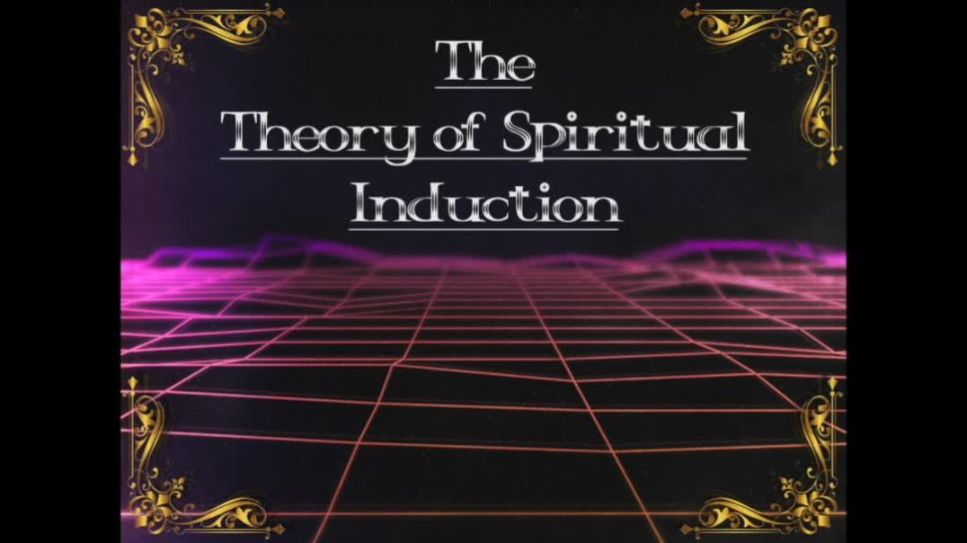 The Theory of Spiritual Induction Part3: Sine Wave Psyche - teaser