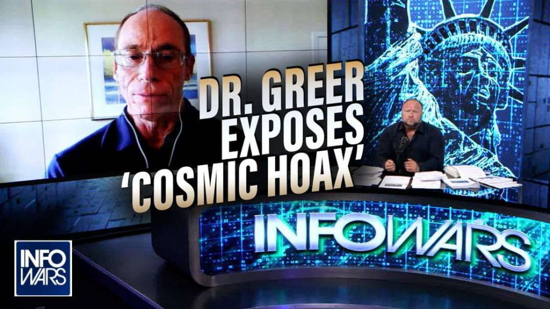 EXCLUSIVE: Dr. Greer Exposes the 'Cosmic Hoax' - MUST SEE!