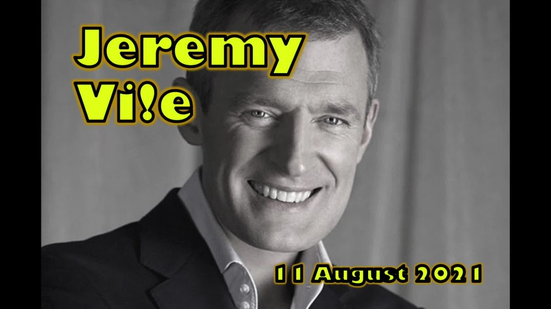 JEREMY VINE SHOW Extract 11 August 2021 c85 minutes in
